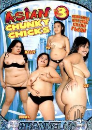 Asian Chunky Chicks 3 Porn Video