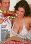 Big Sausage Pizza #19 Porn Movie