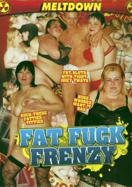 Fat Fuck Frenzy Porn Movie