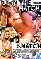 Down The Hatch, Up The Snatch Porn Video