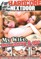 My Wife, The Nanny & Me Vol. 3 Porn Movie