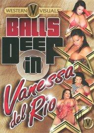 Balls Deep in Vanessa Del Rio Porn Movie