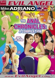 Anal Chronicles, The: A Compilation Porn Video