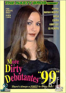 More Dirty Debutantes #99 Porn Video