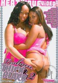 Lesbian Thick & Black 2 Porn Movie