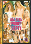 All Girl Pussy Party #4 Porn Movie