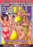 Big Tit Brotha Lovers Porn Video