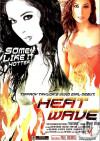 Heat Wave Porn Movie
