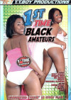 1st Time Black Amateurs Porn Movie