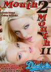 Mouth 2 Mouth #11 Porn Movie