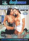Naughty Lesbian Nurses Vol. 2 Porn Movie