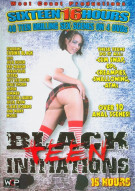 Black Teen Initiations (16 Hours) Porn Movie