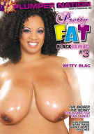 Pretty Fat #3: Black Edition Porn Movie