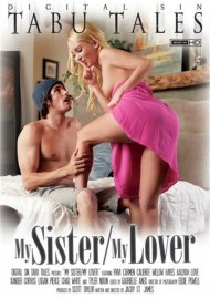 Stream My Sister / My Lover Porn Video from Digital Sin!
