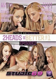 2 Heads Are Better Than 1: Episode 2 Porn Movie