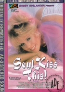 Soul Kiss This! Porn Video