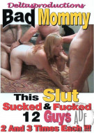 Bad Mommy Porn Video