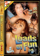 Loads of Fun 9 Porn Movie