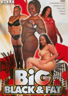 Big, Black & Fat Porn Movie
