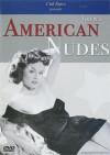 American Nudes: Volume I Porn Movie
