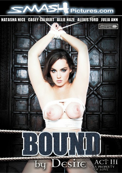 Bound By Desire: Act 3 Porn Movie
