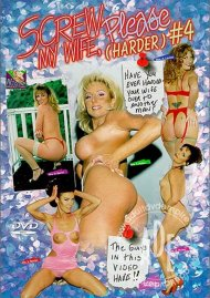 Screw My Wife, Please #4 Porn Movie