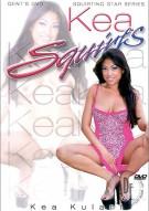 Kea Squirts Porn Movie