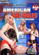 American She-Males: Beyond Hardcore Porn Movie