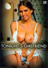Tonights Girlfriend Vol. 6 Porn Movie