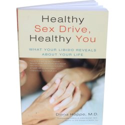 Healthy Sex Drive, Healthy You: What Your Libido Reveals About Your Life Sex Toy