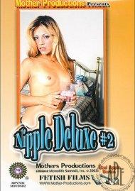 Nipple Deluxe #2 Porn Movie