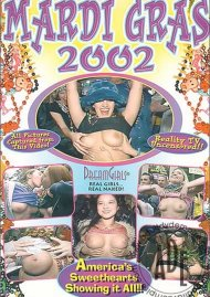 Dream Girls: Mardi Gras 2002 Porn Movie