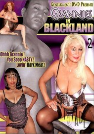 Grannies in Blackland 2 Porn Video