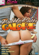 Bubble Butts Galore Vol. 7 Porn Movie