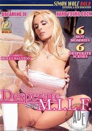 Desperate M.I.L.F. Porn Video
