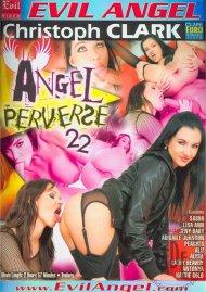 Angel Perverse 22 Porn Movie