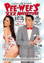 Pee-Wees XXX Adventure: A Porn Parody Porn Movie