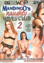 Mandingo's Naughty Wives Club 2 DVD Image from West Coast Productions.