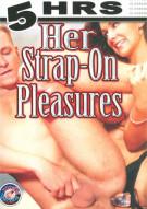 Her Strap-On Pleasures Porn Movie
