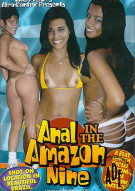 Anal in the Amazon 9 Porn Movie