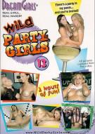 Dream Girls: Wild Party Girls #13 Porn Movie