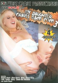 My Daughter Craves Black Cock 3 Porn Movie