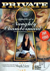 Appetite Of A Naughty Chambermaid 2 Porn Video