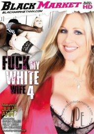Fuck My White Wife 4 Porn Movie