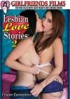 Lesbian Love Stories 2 Porn Movie