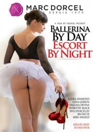 Ballerina By Day Escort By Night DVD Image from Marc Dorcel.