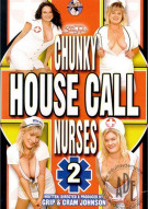 Chunky House Call Nurses 2 Porn Movie