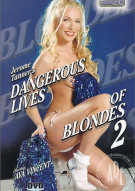 Dangerous Lives of Blondes 2 Porn Video