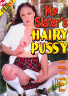 My Sisters Hairy Pussy Porn Movie