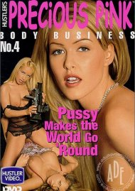 Precious Pink Body Business 4 Porn Movie